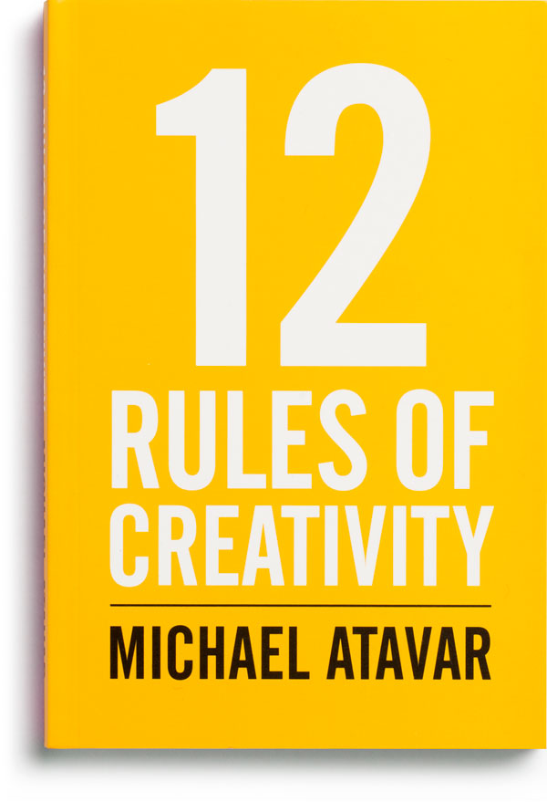 12 Rules Of Creativity